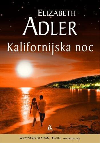 Adler Elizabeth - Kalifornijska noc Tom 01-04 [ebook PL]