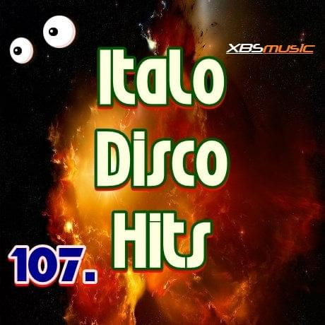 ITALO DISCO HITS VOL 107 (2014)